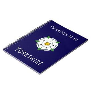 Estaría bastante en el cuaderno de Yorkshire