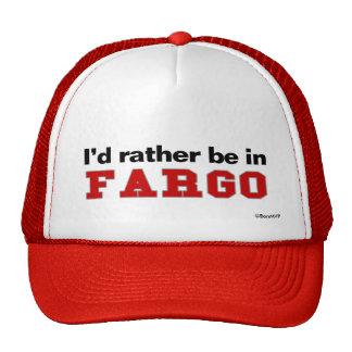 Estaría bastante en Fargo Gorro