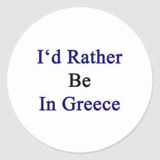 Estaría bastante en Grecia Pegatina Redonda
