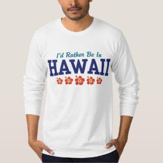 Estaría bastante en Hawaii Playera