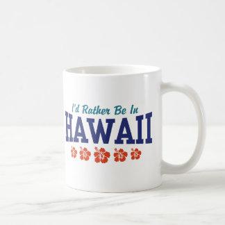 Estaría bastante en Hawaii Taza De Café