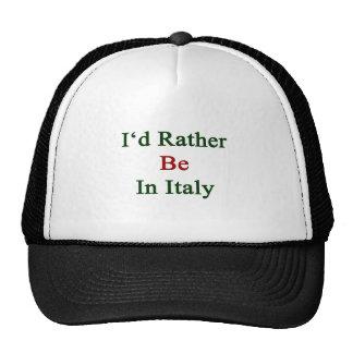 Estaría bastante en Italia Gorras