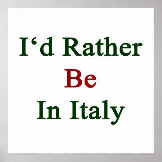 Estaría bastante en Italia Póster