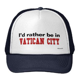Estaría bastante en la Ciudad del Vaticano Gorro