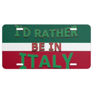Estaría bastante en la placa de Italia Placa De Matrícula