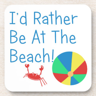 Estaría bastante en la playa posavaso