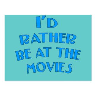 Estaría bastante en las películas postal