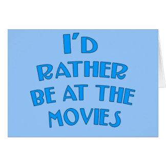 Estaría bastante en las películas tarjeta de felicitación