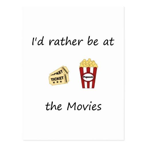 Estaría bastante en las películas tarjetas postales