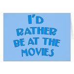 Estaría bastante en las películas tarjetas