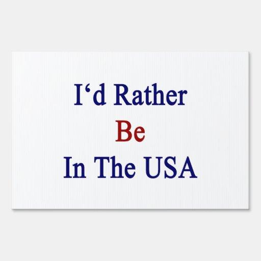 Estaría bastante en Los E.E.U.U.