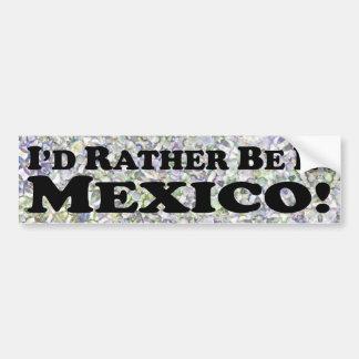 estaría bastante en México - pegatina para el para Pegatina Para Auto