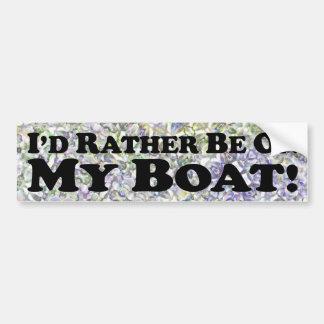 Estaría bastante en mi barco - pegatina para el pa etiqueta de parachoque