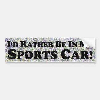 Estaría bastante en mi coche de deportes - pegatin pegatina para auto