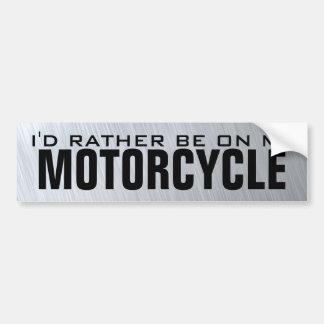 Estaría bastante en mi motocicleta pegatina de parachoque
