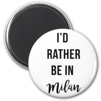 Estaría bastante en Milano Imán Redondo 5 Cm
