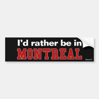 Estaría bastante en Montreal Etiqueta De Parachoque