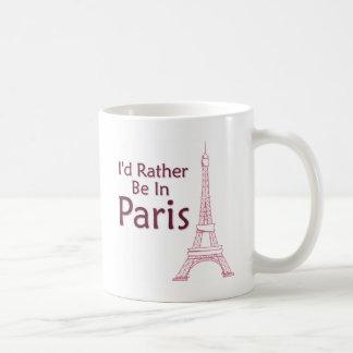 Estaría bastante en París Tazas