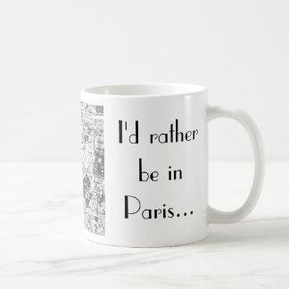 Estaría bastante en París… Taza Básica Blanca