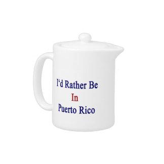 Estaría bastante en Puerto Rico