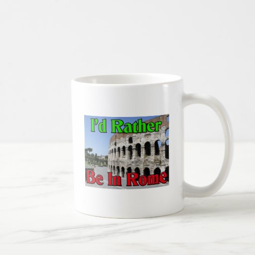 Estaría bastante en Roma Taza