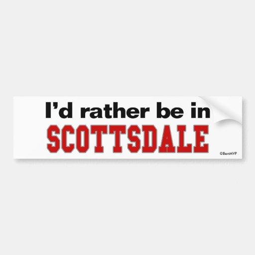 Estaría bastante en Scottsdale Pegatina De Parachoque