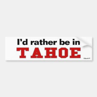 Estaría bastante en Tahoe Etiqueta De Parachoque