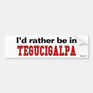Estaría bastante en Tegucigalpa Pegatina De Parachoque