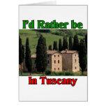 Estaría bastante en Toscana Tarjeta De Felicitación