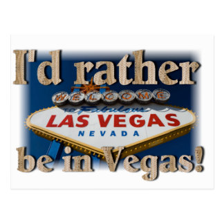 ¡Estaría bastante en Vegas! Postal