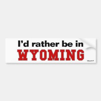 Estaría bastante en Wyoming Etiqueta De Parachoque