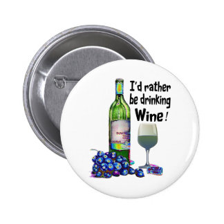 ¡Estaría bebiendo bastante el vino! Regalos chisto Pin Redondo De 2 Pulgadas