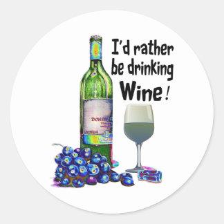 ¡Estaría bebiendo bastante el vino! Regalos Pegatina Redonda
