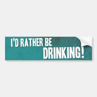 ¡Estaría bebiendo bastante! Pegatina Para Auto