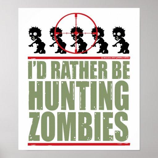 Estaría cazando bastante a zombis póster