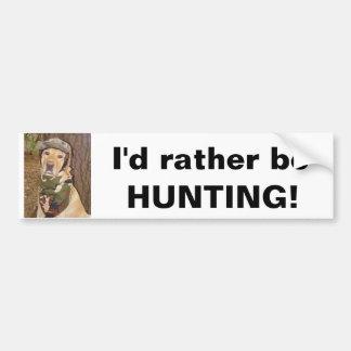 ¡Estaría cazando bastante! Pegatina Para Auto
