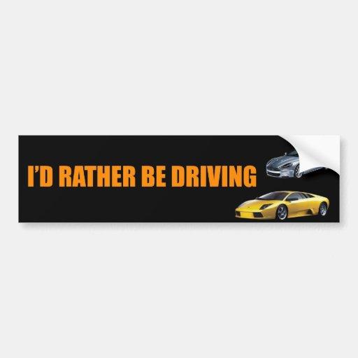 Estaría conduciendo bastante etiqueta de parachoque