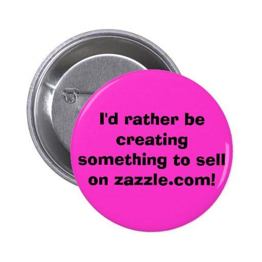 Estaría creando bastante algo vender en zaz… pin redondo 5 cm
