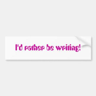 Estaría escribiendo bastante a la pegatina para el pegatina para auto