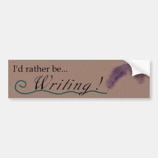 """""""Estaría escribiendo bastante!"""" bumpersticker Pegatina Para Auto"""