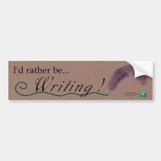 """""""Estaría escribiendo bastante!"""" bumpersticker y lo Pegatina De Parachoque"""