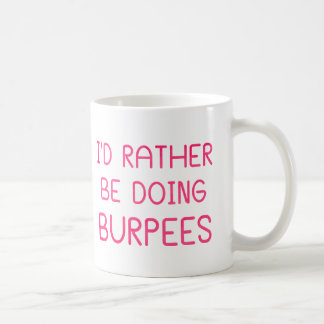 Estaría haciendo bastante Burpees Tazas De Café