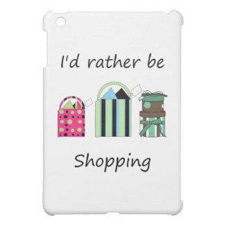 Estaría haciendo compras bastante