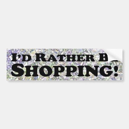 Estaría haciendo compras bastante - pegatina para  etiqueta de parachoque