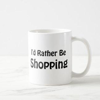 Estaría haciendo compras bastante taza