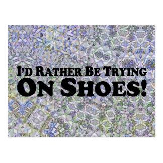 Estaría intentando bastante en los zapatos - postal