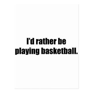 Estaría jugando bastante a baloncesto postales
