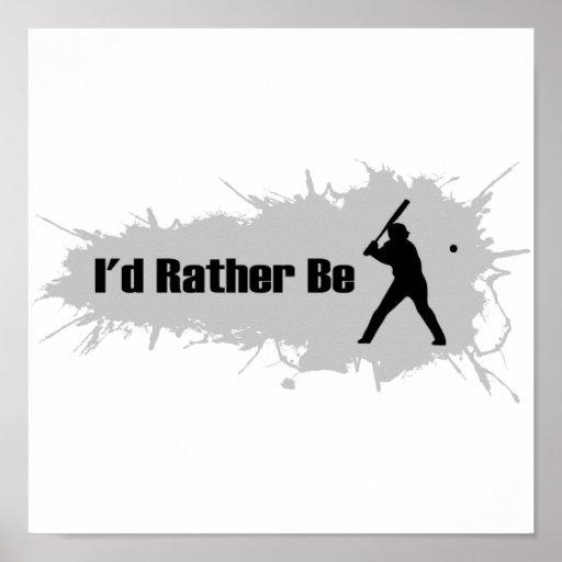Estaría jugando bastante a béisbol póster
