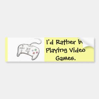 ¡Estaría jugando bastante a los videojuegos! Etiqueta De Parachoque