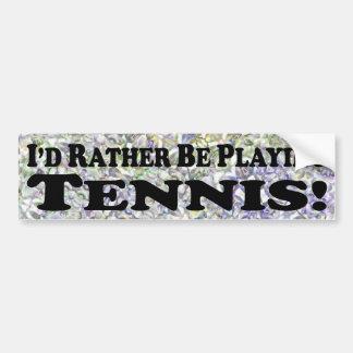 Estaría jugando bastante al tenis - pegatina para  pegatina para auto